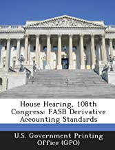 House Hearing, 108th Congress: FASB Derivative Accounting Standards