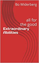 Extraordinary Abilities: all for the good