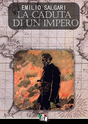 La caduta di un impero (I Pirati della Malesia Vol. 10)
