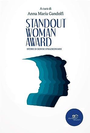 Standout woman award: Storie di donne straordinarie