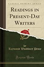 Readings in Present-Day Writers (Classic Reprint)