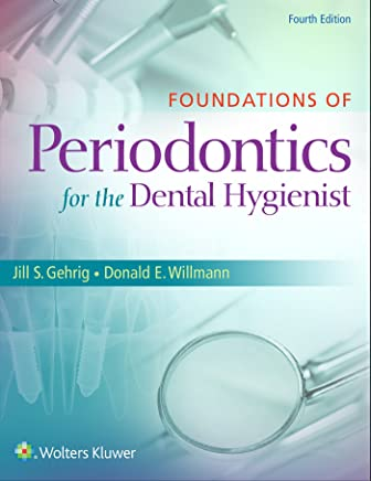 Foundations of Periodontics for the Dental Hygienist + Lippincott Williams & Wilkins Dental Drug Reference with Clinical Implications + General and Oral Pathology for the Dental Hygienist