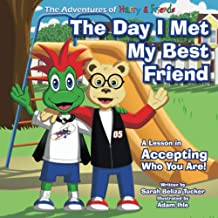 The Day I Met My Best Friend: A Children's Book On Overcoming Anxiety/Fear of not being accepted, Building Confidence and ...