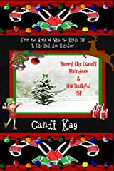 Barry the Lonely Reindeer & His Bashful Elf (Willy the Kinky Elf & His Bad-Ass Reindeer Book 4) Kindle Edition