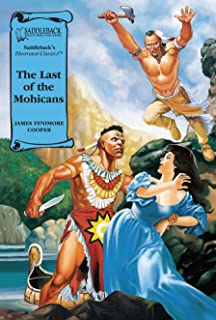 The Last of the Mohicans (Saddleback's Illustrated Classics)