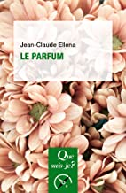 Le Parfum (French Edition)