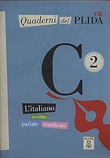 Quaderni del PLIDA: Quaderni del PLIDA C2 - libro + CD