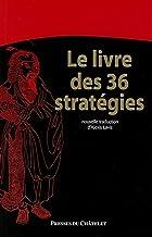 Le livre des 36 stratégies (Spiritualité) (French Edition)