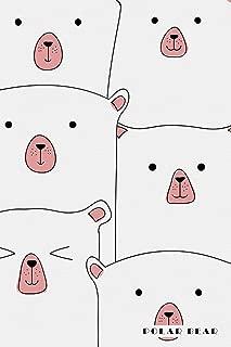 Polar Bear: Love Save Cute Arctic Animals Notebook Journal Diary for Men, Women, Teen & Kids
