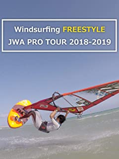 Windsurfing Freestyle JWA Pro Tour 2018-2019