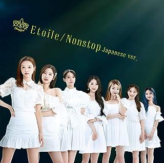 Etoile/Nonstop Japanese ver. (初回生産限定盤A) (DVD付) (特典なし)