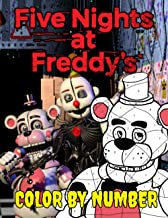 Five Nights At Freddy's Color By Number: A Fun Coloring Book For Kids To Relax And Enjoy Life In Their Spare Time