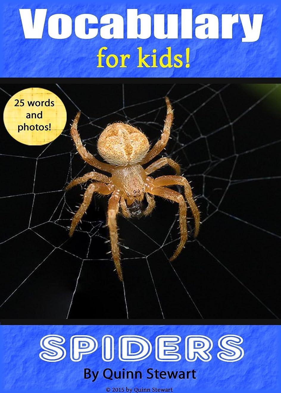 三角形スラム今晩Vocabulary for Kids!: Spiders (English Edition)