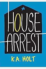 House Arrest Kindle Edition