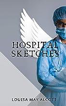 Hospital Sketches (English Edition)