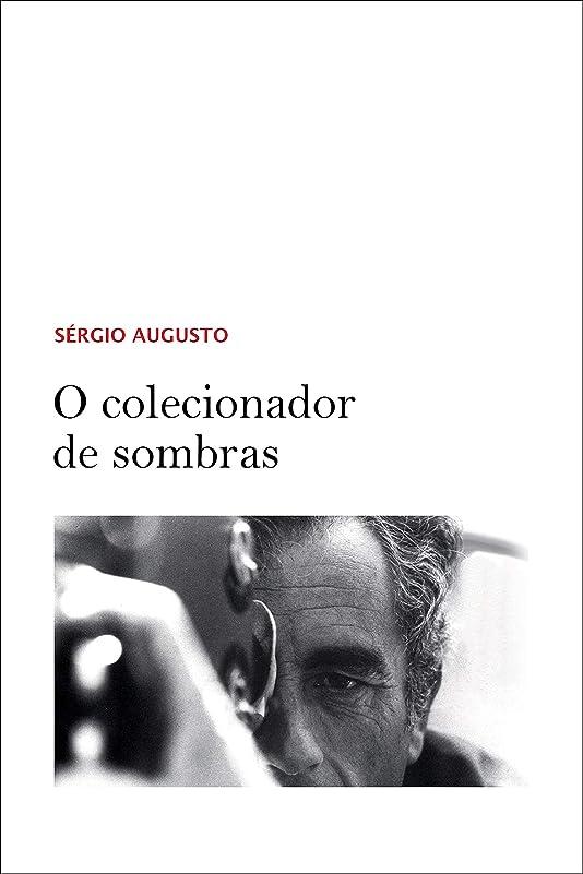 ドーム信条池O colecionador de sombras (Portuguese Edition)