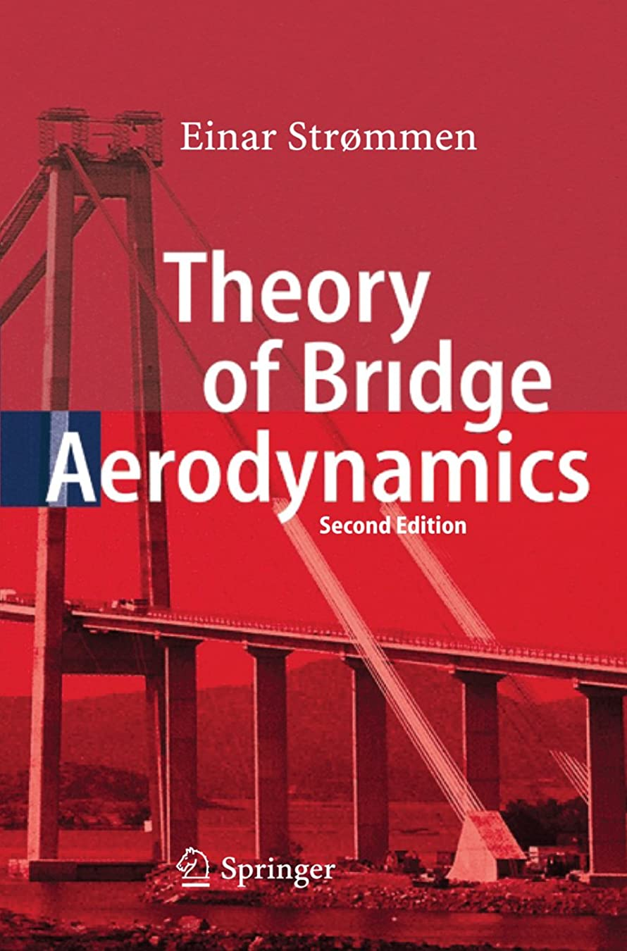 ビザ適合しました克服するTheory of Bridge Aerodynamics (English Edition)