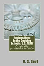 Recipes Used in the Cooking Schools, U.S. ARMY (annotated w/study guide)