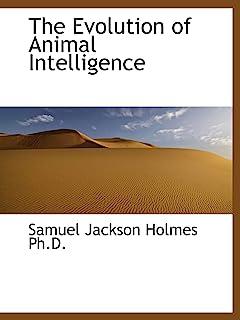 The Evolution of Animal Intelligence