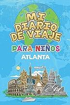 Mi Diario De Viaje Para Niños Atlanta: 6x9 Diario de viaje para niños I Libreta para completar y colorear I Regalo perfecto para niños para tus vacaciones en Atlanta