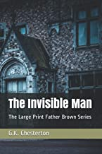 The Invisible Man: The Large Print Father Brown Series