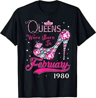 Queens are born in February 1980 T Shirt 39th Birthday Shirt