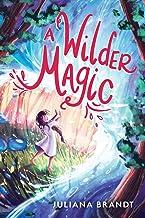 A Wilder Magic