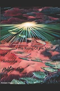 Ambrosia the Rising of the Son: The Realm of the Enchantians Saga