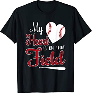 My Heart is on That Field Baseball Design for Mom T-Shirt