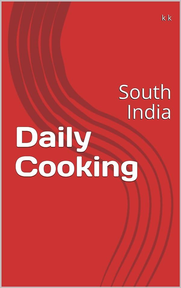 トランペット今後素晴らしいですDaily Cooking: South India (English Edition)