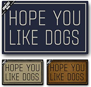 MWCOKF Funny Door Mat Non-Slip Back Rubber Entry Way Doormat Outside | I Hope You Like Dogs | Standard Outdoor Welcome Mat | Patio Home Office Indoor | Non-Woven Fabric 18 Inch x 30 Inch