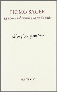 Homo Sacer: El poder soberano y la nuda vida (Ensayo)
