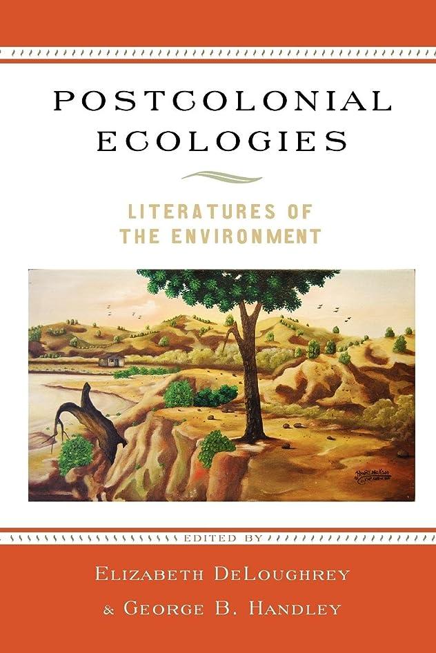 いつでも刺しますこしょうPostcolonial Ecologies: Literatures of the Environment