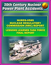 Three Mile Island (TMI) Nuclear Power Plant Accident: NRC Official Lessons Learned Task Force Final Report (NUREG-0585) - 1979 Partial Meltdown with Radiation Releases