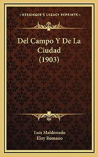 Del Campo Y De La Ciudad (1903)