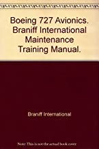 Boeing 727 Avionics. Braniff International Maintenance Training Manual.