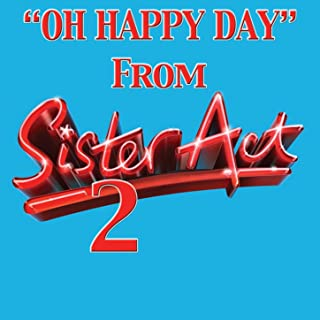 Best oh happy day from sister act 2 Reviews