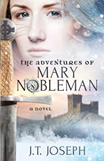 The Adventures of Mary Nobleman: A Novel