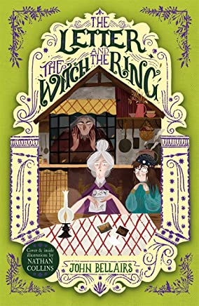 The Letter, the Witch and the Ring (The House with a Clock in Its Walls)