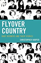 Flyover Country: Baby Boomers and Their Stories