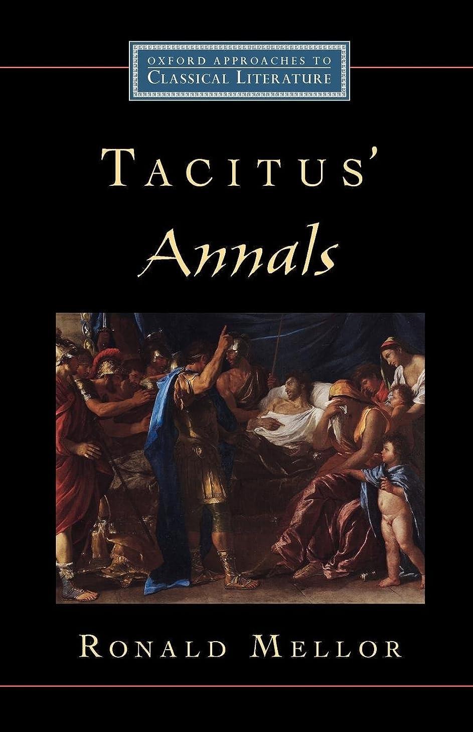 生む変位宮殿Tacitus' Annals (Oxford Approaches to Classical Literature)