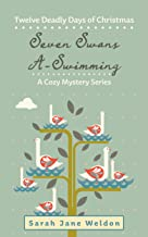 Seven Swans A-Swimming: Twelve Deadly Days of Christmas