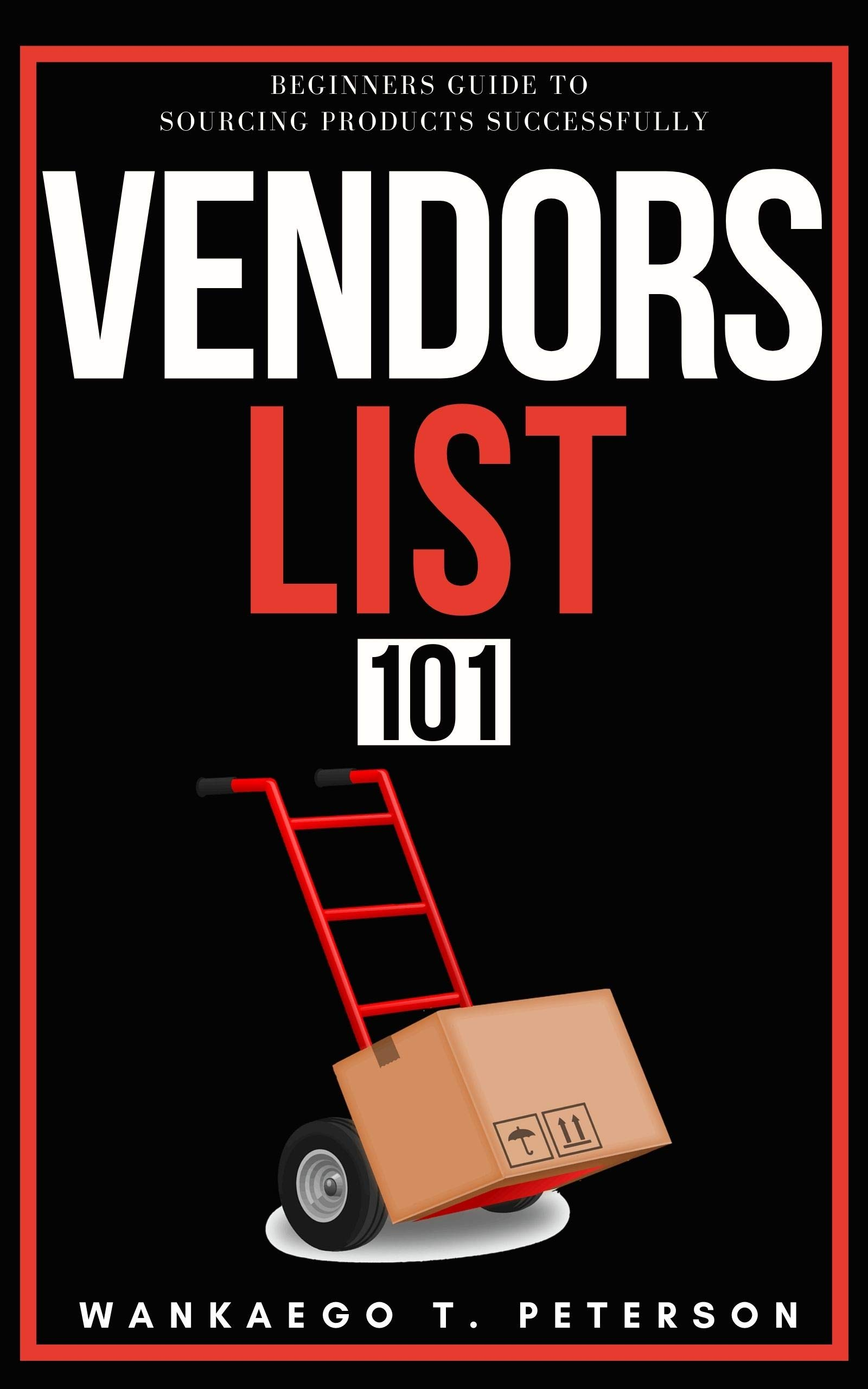Vendors List 101: Beginners Guide to Sourcing Products Successfully