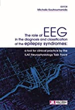 The role of EEG in the diagnosis and classification of the epilepsy syndromes: tool for clinical practice by the ILAE Neurophysiology Task Force