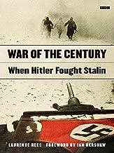 War of the Century: When Hitler Fought Stalin