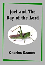 Joel and The Day of the Lord