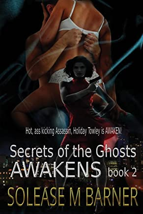 Secrets of the Ghosts: Awakens: Volume 2