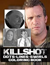 Killshot Dots Lines Swirls Coloring Book: Unofficial Activity Color Puzzle Books For Adults