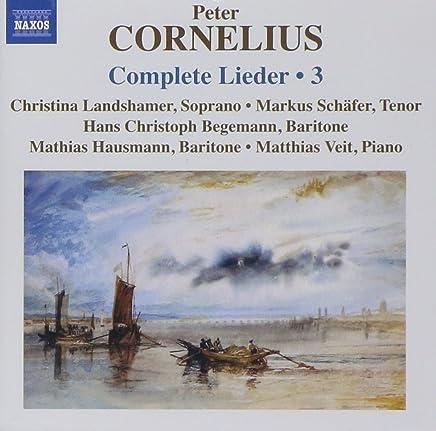 Cornelius: Complete Lieder 3