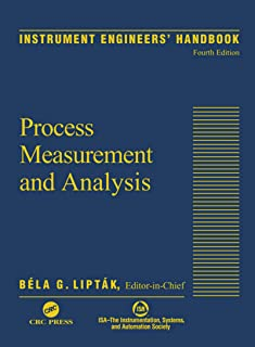 Instrument Engineers' Handbook, Volume One: Process Measurement and Analysis (English Edition)